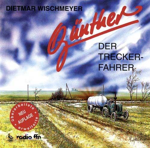 Günther, der Treckerfahrer (Hör-Comedie)