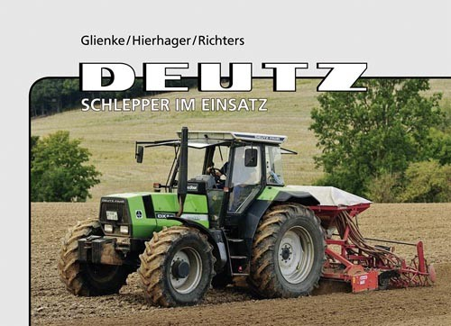 Deutz-Schlepper im Einsatz