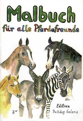 Malbuch für alle Pferdefreunde