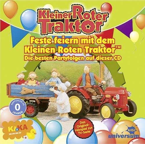 Kleiner roter Traktor: Feste feiern. Die besten Partyfolgen (CD)