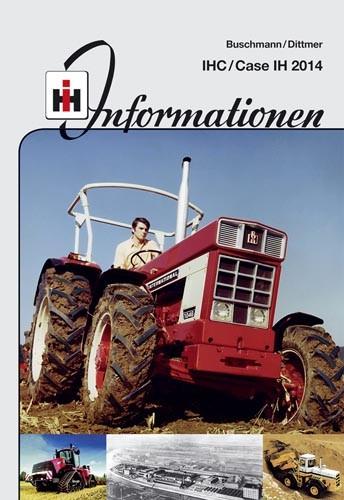IHC Informationen – IHC/Case IH 2014