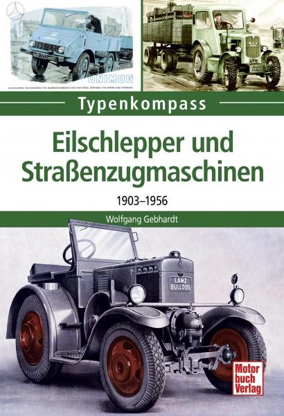 Typenkompass Eilschlepper und Straßenzugmaschinen 1903 bis 1956