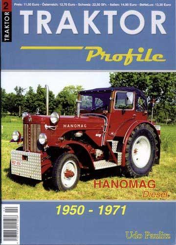 Traktor Profile - Hanomag Diesel 1950 - 1971Band II