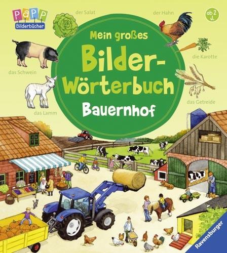 Mein großes Bilder-Wörterbuch Bauernhof