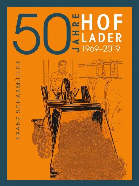 50 Jahre Hoflader