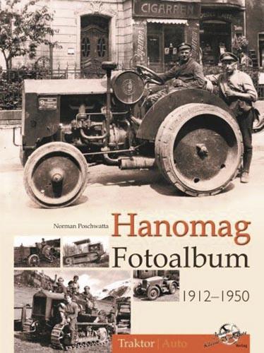 Hanomag 1912 - 1950 Fotoalbum