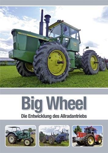 Big Wheel – Die Entwicklung des Allradantriebs