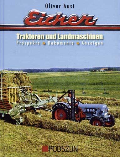 Eicher Traktoren und Landmaschinen – Prospekte, Dokumente, Anzeigen