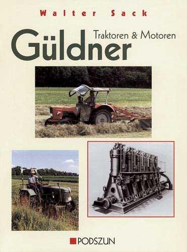 Güldner - Traktoren und Motoren
