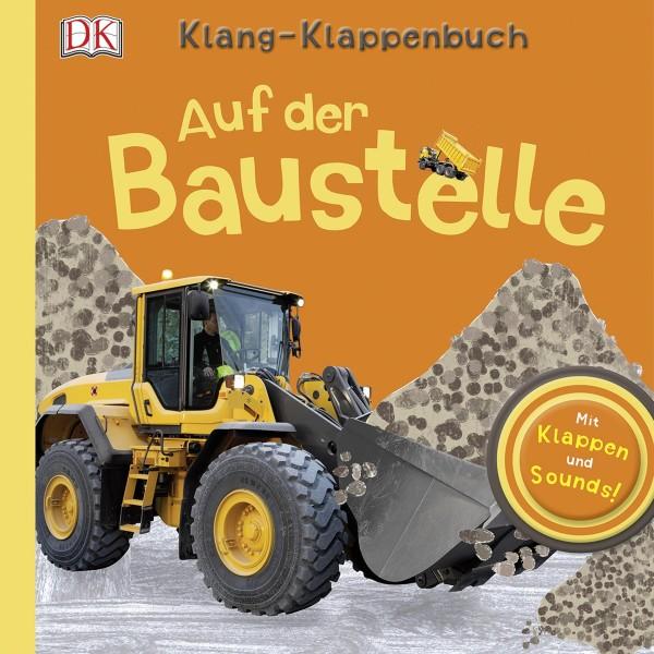 Auf der Baustelle - Klang-Klappenbuch