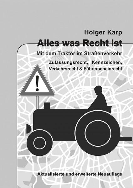 Alles was Recht ist – Mit dem Traktor im Straßenverkehr