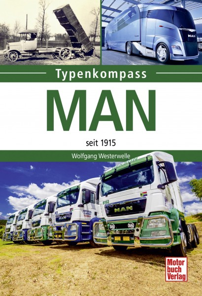 Typenkompass MAN Trucks seit 1915
