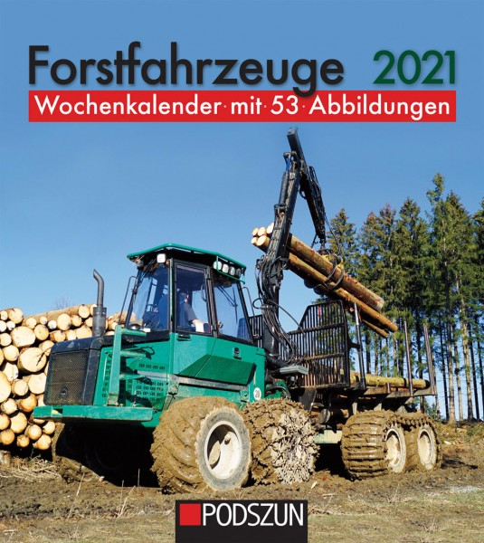 Forstfahrzeuge 2021 Wochenkalender