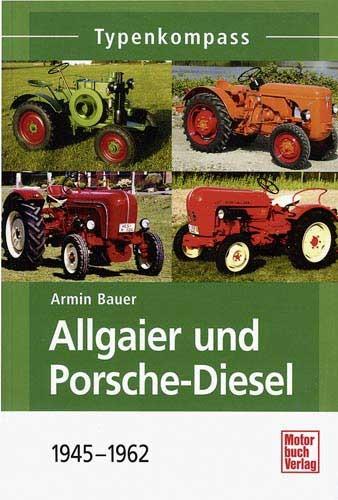 Typenkompass Allgaier und Porsche-Diesel 1945–1962