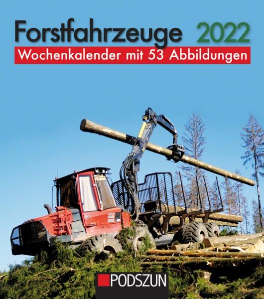 Forstfahrzeuge Wochenkalender 2022