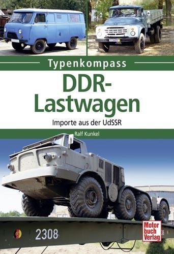 Typenkompass DDR-Lastwagen (Importe aus der UdSSR)