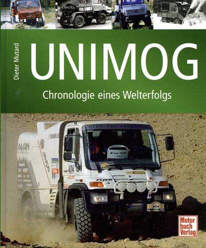 Unimog - Chronologie eines Welterfolges