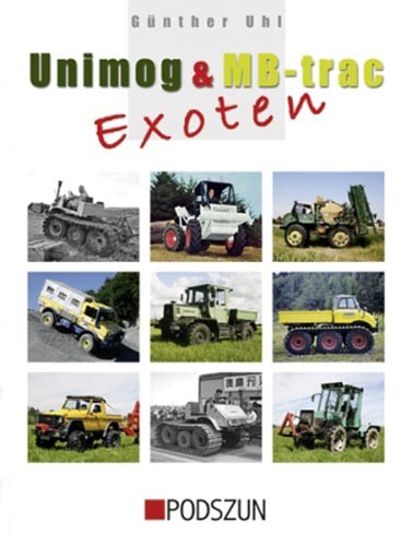 Unimog & MB trac Exoten