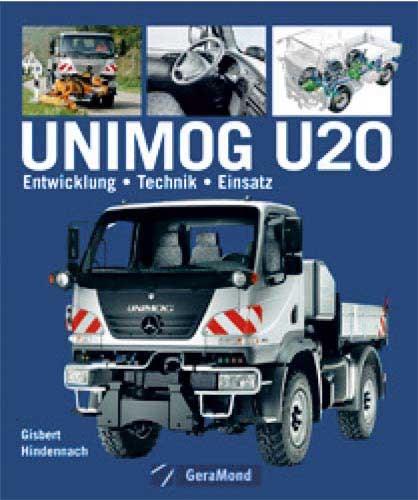 Unimog U20 Entwickung–Technik–Einsatz