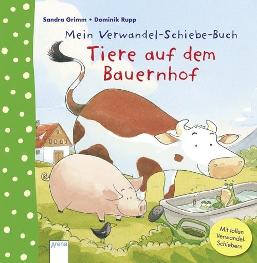 Mein Verwandel-Schiebe-Buch: Tiere auf dem Bauernhof