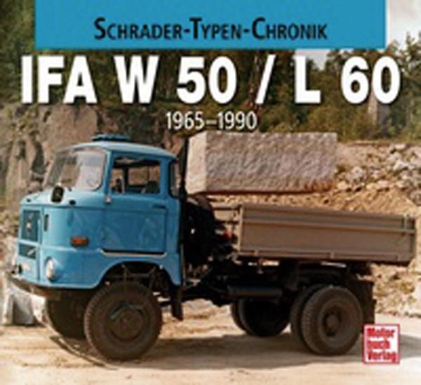 IFA W 50 / L 60 - 1965 - 1990 (Schrader-Typen-Chronik)