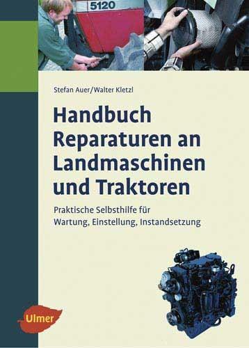 Handbuch für Reparaturen an Landmaschinen und Traktoren