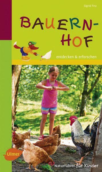 Naturführer für Kinder: Bauernhof