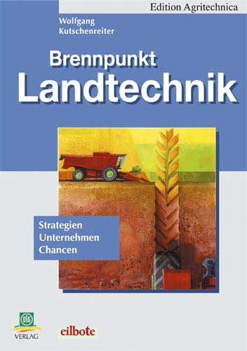 Brennpunkt Landtechnik