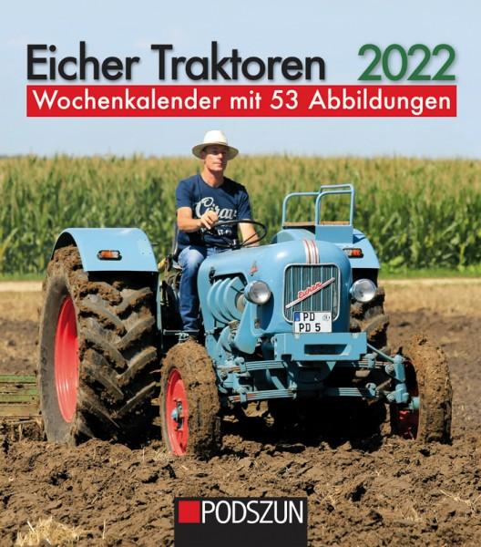 Eicher Traktoren Wochenkalender 2022