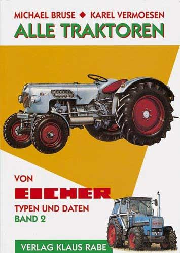 Alle Traktoren von Eicher - Band 2