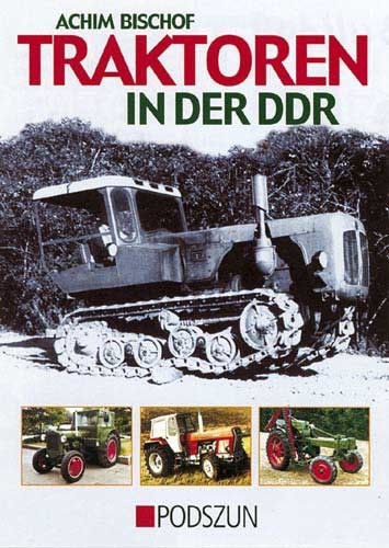 Traktoren in der DDR