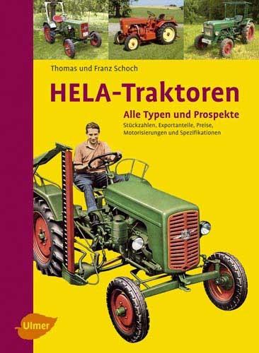 HELA -Traktoren - Alle Typen und Prospekte