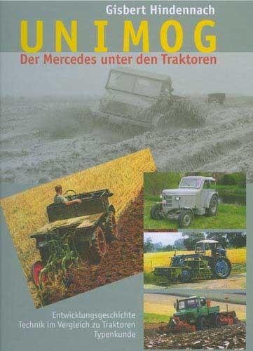 UNIMOG - Der Mercedes unter den Traktoren Band 1