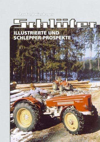 Schlüter - Illustrierte und Schlepper-Prospekte