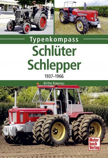 Typenkompass Schlüter-Schlepper 1937 - 1966
