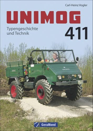 Unimog 411 - Typengeschichte und Technik