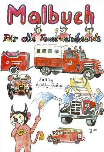 Malbuch ...für alle Feuerwehrfreunde