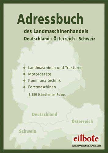 Adressbuch des Landmaschinenhandels 2007 Deutschland - Österreich - Schweiz