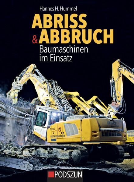 Abriss & Abbruch - Baumaschinen im Einsatz