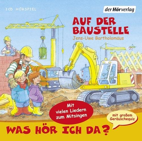 Auf der Baustelle, Jens Uwe Bartholomäus (CD)