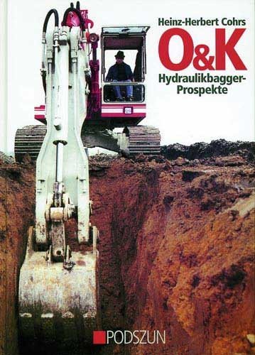 O & K Hydraulikbagger-Prospekte