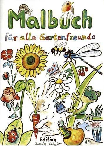 Malbuch.... für alle Gartenfreunde