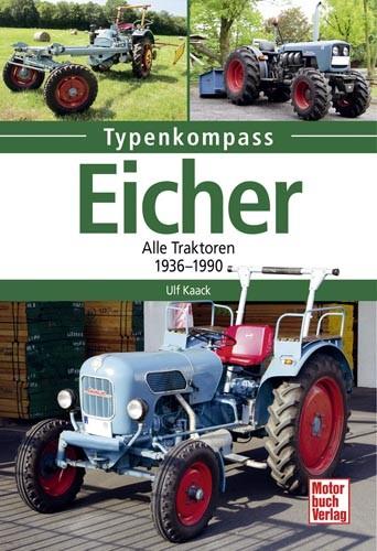 Typenkompass Eicher - Alle Traktoren 1936-1990