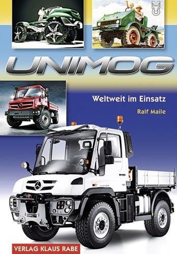 Unimog – Weltweit im Einsatz
