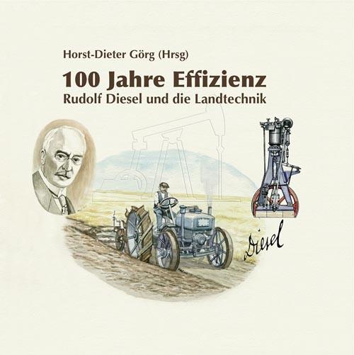 100 Jahre Effizienz - Rudolf Diesel und die Landwirtschaft