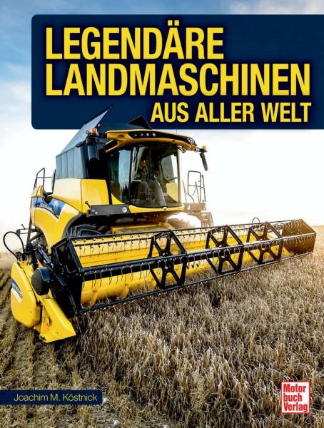 Legendäre Landmaschinen aus alles Welt