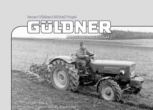 Güldner-Schlepper im Einsatz