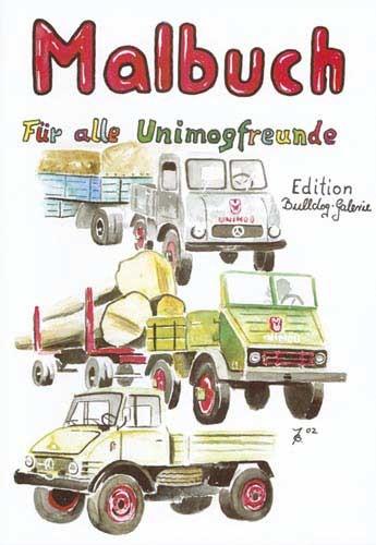 Malbuch ...für alle Unimogfreunde