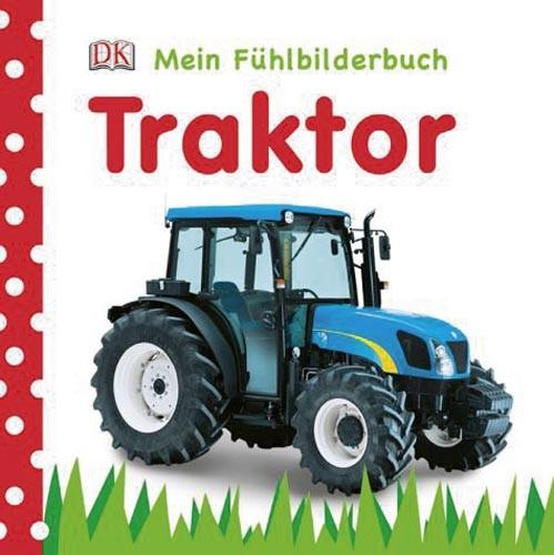 Traktor - Mein Fühlbuch