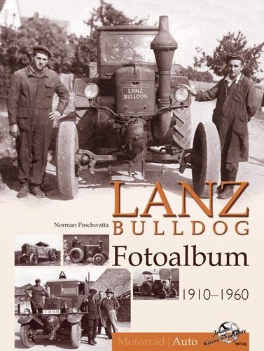 Lanz Bulldog Fotoalbum 1910-1960